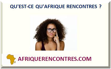 Site De Rencontre Gratuit Femme Africaine